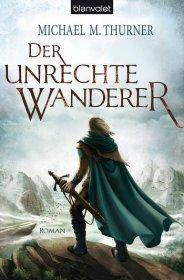 Der unrechte Wanderer